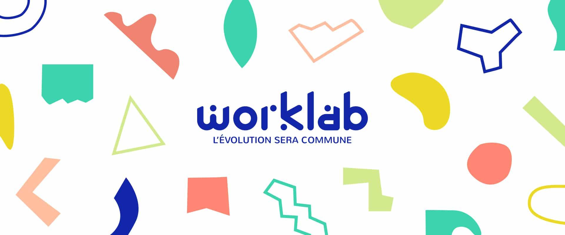 Worklab - L'évolution sera commune